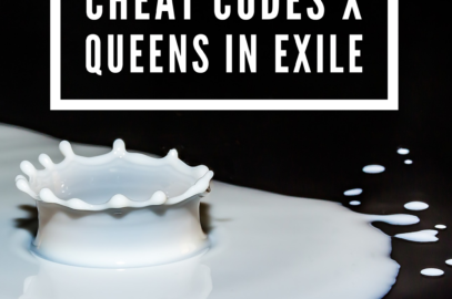 The Outline for Cheat Codes x Queens in Exile Class is Now Available!